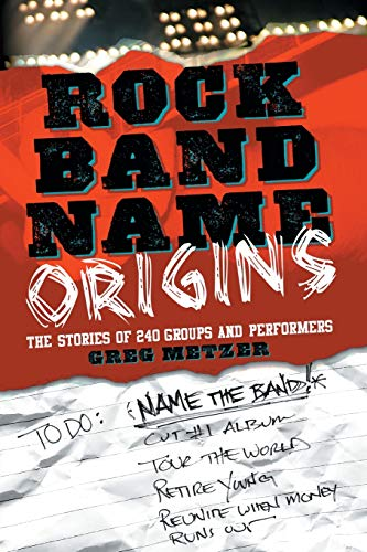 9780786438181: Rock Band Name Origins: The Stories of 240 Groups and Performers