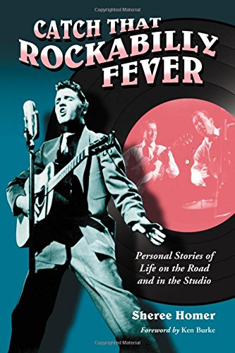 9780786438419: Catch That Rockabilly Fever: Personal Stories of Life on the Road and in the Studio