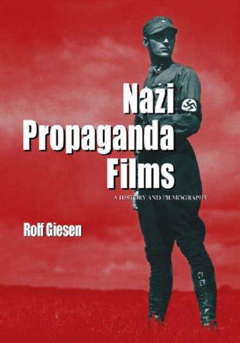 9780786438709: Nazi Propaganda Films: A History and Filmography