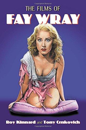 9780786438754: The Films of Fay Wray