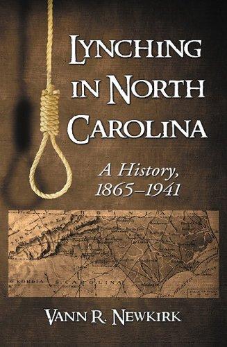 9780786439287: Lynching in North Carolina: A History, 1865-1941