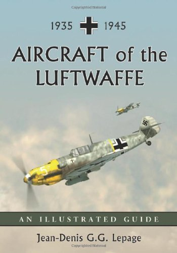 9780786439379: Aircraft of the Luftwaffe, 1935-1945: An Illustrated Guide