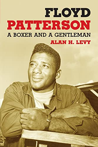 9780786439508: Floyd Patterson: A Boxer and a Gentleman