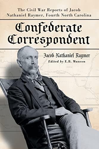 9780786439546: Confederate Correspondent