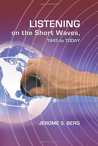 9780786439966: Listening On The Short Waves, 1945 To Day