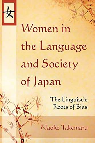 9780786440030: Women in the Language and Society of Japan: The Linguistic Roots of Bias