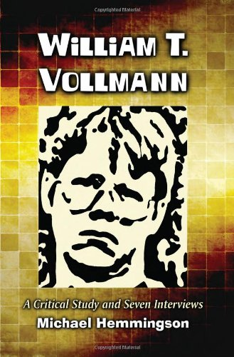 9780786440252: William T. Vollmann: A Critical Study and Seven Interviews