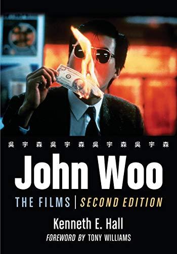 9780786440405: John Woo: The Films, 2D Ed.