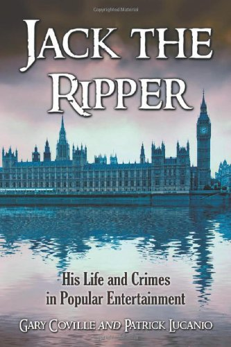 9780786440450: JACK THE RIPPER: His Life and Crimes in Popular Entertainment