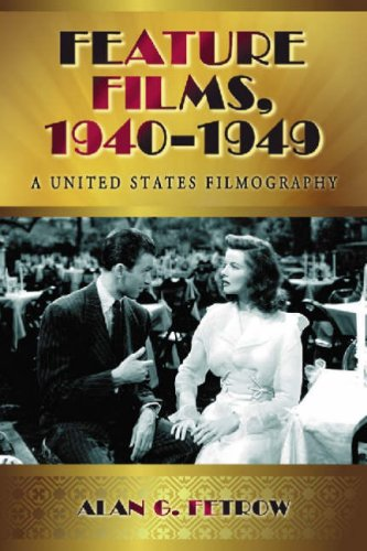 9780786440511: Feature Films 1940-1949: A United States Filmography
