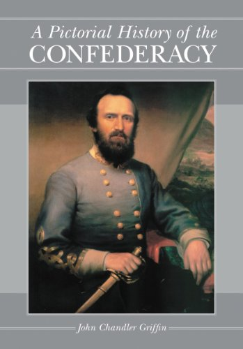Pictorial History Of The Confederacy (0786440554) by John Chandler Griffin