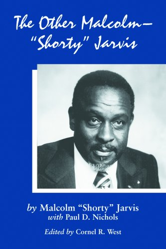 The Other Malcolm Shorty Jarvis: His Memoir: Malcolm L. Jarvis,