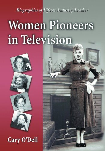 9780786440740: Women Pioneers in Television: Biographies of Fifteen Industry Leaders