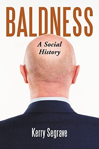 9780786440795: Baldness: A Social History