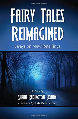 9780786441150: Fairy Tales Reimagined: Essays on New Retellings