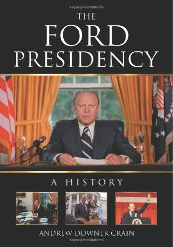 9780786441457: The Ford Presidency: A History