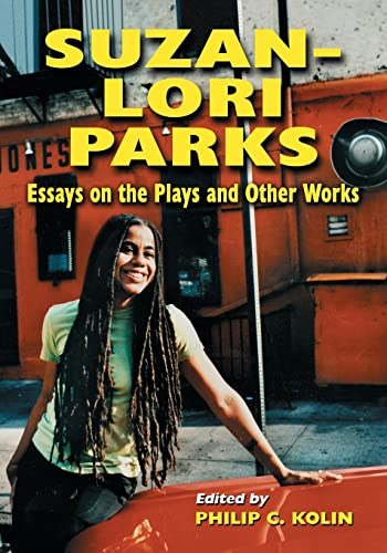 9780786441679: Suzan-Lori Parks: Essays on the Plays and Other Works