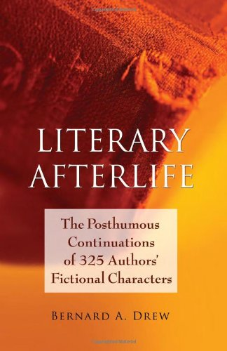 9780786441792: Literary Afterlife: The Posthumous Continuations of 325 Authors' Fictional Characters