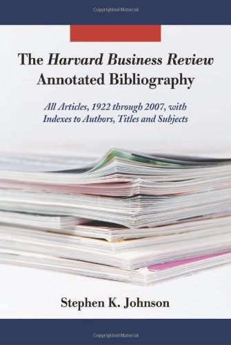 9780786441822: The Harvard Business Review Annotated Bibliography: All Articles, 1922 through 2007, with Indexes to Authors, Titles and Subjects