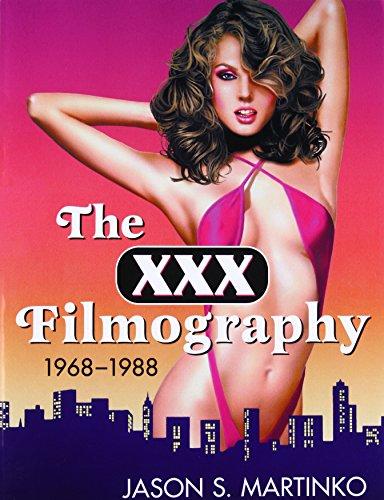 9780786441846: The XXX Filmography, 1968-1988