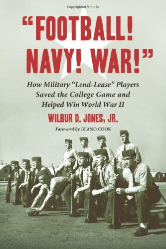 """Football! Navy! War!"" How Military ""Lend-Lease"" Players Saved the ..."