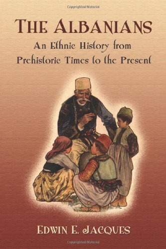 9780786442386: The Albanians: An Ethnic History from Prehistoric Times to the Present- 2 Vol. Set