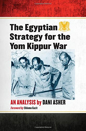 9780786442539: The Egyptian Strategy for the Yom Kippur War: An Analysis