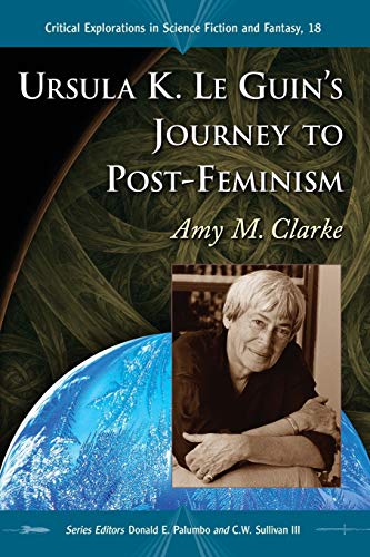 9780786442775: Ursula K. Le Guin's Journey to Post-Feminism