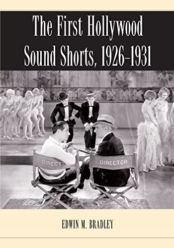 9780786443192: The First Hollywood Sound Shorts, 1926-1931