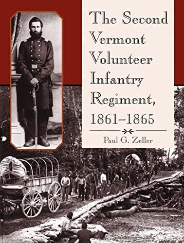 9780786443451: The Second Vermont Volunteer Infantry Regiment, 1861-1865