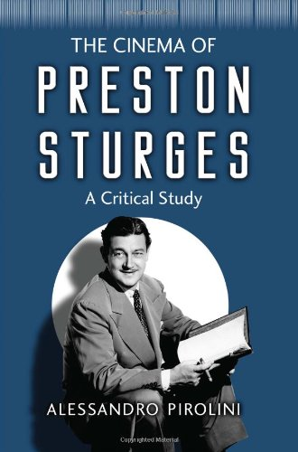 9780786443581: The Cinema of Preston Sturges: A Critical Study