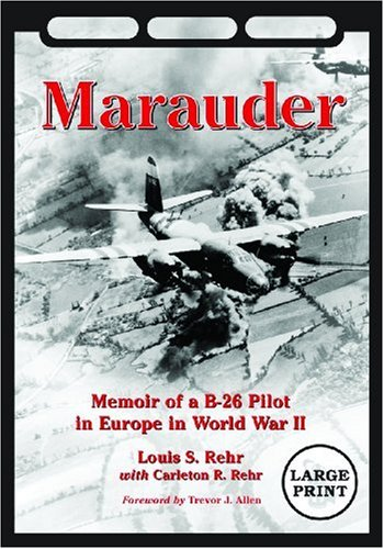 9780786443673: Marauder: Memoir of a B-26 Pilot in Europe in World War II