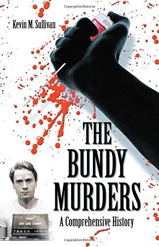 9780786444267: The Bundy Murders: A Comprehensive History