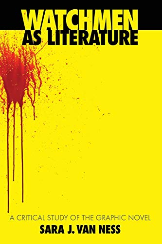 9780786444755: Watchmen As Literature: A Critical Study of the Graphic Novel