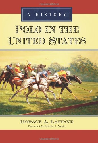 9780786445271: Polo in the United States: A History