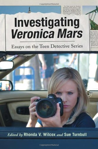 9780786445349: Investigating Veronica Mars: Essays on the Teen Detective Series