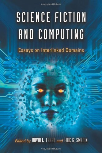 9780786445653: Science Fiction and Computing: Essays on Interlinked Domains