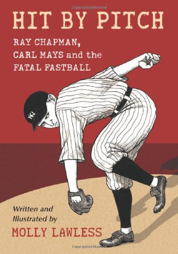 9780786446094: Hit by Pitch: Ray Chapman, Carl Mays and the Fatal Fastball