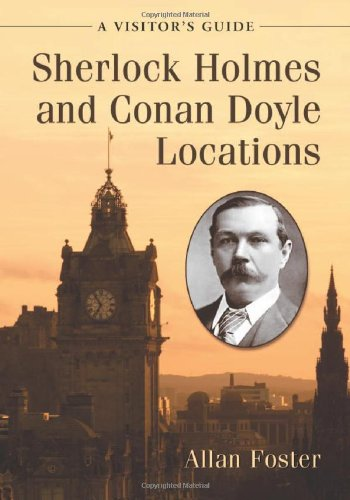 9780786446179: Sherlock Holmes and Conan Doyle Locations: A Visitor's Guide