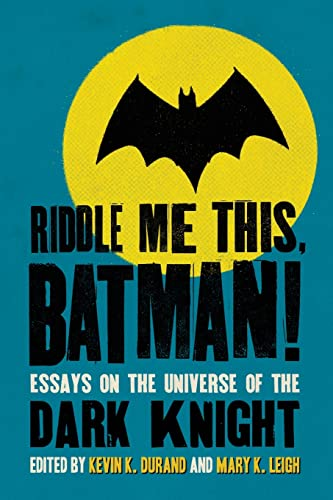 9780786446292: Riddle Me This, Batman!: Essays on the Universe of the Dark Knight