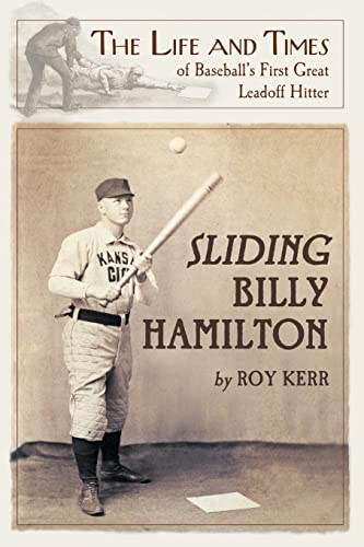 9780786446391: Sliding Billy Hamilton: The Life and Times of Baseball's First Great Leadoff Hitter