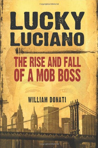 9780786446667: Lucky Luciano: The Rise and Fall of a Mob Boss