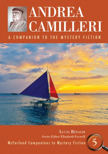 9780786446704: Andrea Camilleri: A Companion to the Mystery Fiction (Mcfarland Companions to Mystery Fiction)
