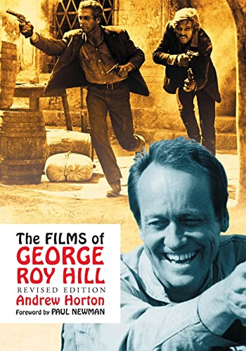 9780786446841: The Films of George Roy Hill