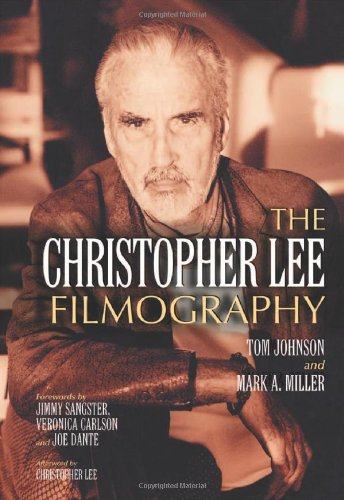 9780786446919: The Christopher Lee Filmography: All Theatrical Releases, 1948-2003