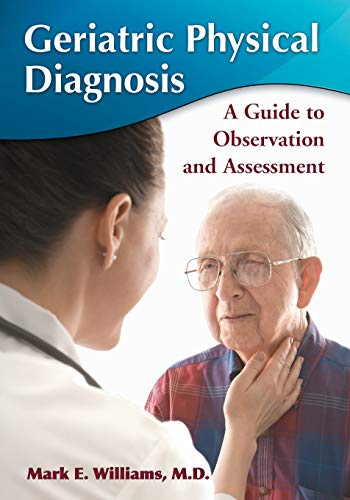 9780786447312: Geriatric Physical Diagnosis: A Guide to Observation and Assessment