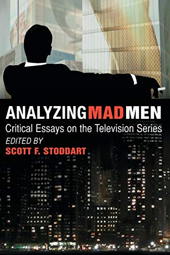 9780786447381: Analyzing Mad Men: Critical Essays on the Television Series