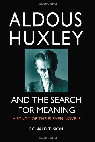 9780786447466: Aldous Huxley and the Search for Meaning: A Study of the Eleven Novels