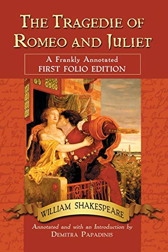 9780786447480: The Tragedie of Romeo and Juliet: A Frankly Annotated First Folio Edition