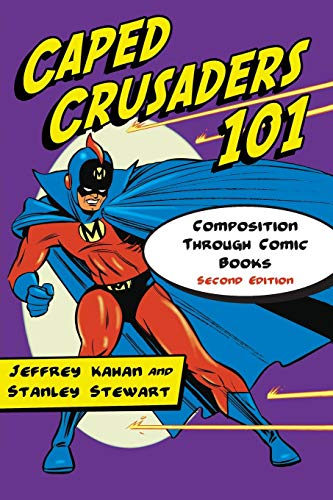 Caped Crusaders 101 : Composition Through Comic Books